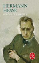 Couverture du livre « Le loup des steppes » de Hermann Hesse aux éditions Lgf