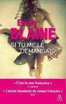 Couverture du livre « Si tu me le demandais » de Emily Blaine aux éditions Harlequin