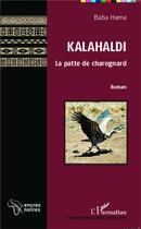 Couverture du livre « Kalahaldi, la patte de charognard » de Baba Hama aux éditions L'harmattan
