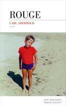Couverture du livre « Rouge » de Carl Aderhold aux éditions Les Escales