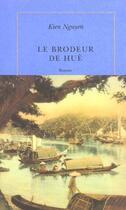 Couverture du livre « Le brodeur de hue » de Kien Nguyen aux éditions Quai Voltaire