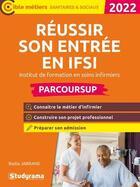 Couverture du livre « Réussir son entrée en IFSI parcoursup : institut de formation en soins infirmiers » de Badia Jabrane aux éditions Studyrama
