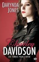 Couverture du livre « Charley Davidson T.10 ; dix tombes pour l'enfer » de Darynda Jones aux éditions Milady