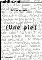 Couverture du livre « (une pie) » de Helene Sanguinetti aux éditions Publie.net