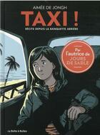 Couverture du livre « Taxi ! récits depuis la banquette arrière » de Aimee De Jongh aux éditions La Boite A Bulles
