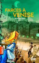 Couverture du livre « Farces à Venise » de Bertrand Solet aux éditions Seuil Jeunesse