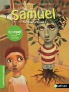 Couverture du livre « Samuel ; terriblement vert ! » de Hubert Ben Kemoun et Francois Roca aux éditions Nathan
