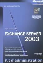 Couverture du livre « Microsoft Exchange Server  2003 » de J Walter Glenn aux éditions Microsoft Press