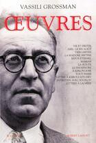 Couverture du livre « Oeuvres » de Vassili Grossman aux éditions Bouquins