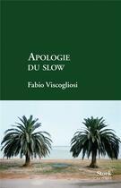 Couverture du livre « Apologie du slow » de Fabio Viscogliosi aux éditions Stock