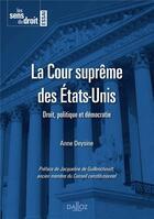 Couverture du livre « La Cour suprême des Etats-Unis » de Anne Deysine aux éditions Dalloz