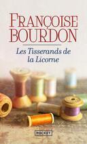 Couverture du livre « Les tisserands de la licorne » de Francoise Bourdon aux éditions Pocket