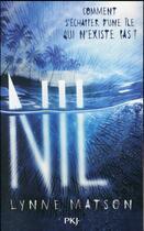 Couverture du livre « Nil T.1 ; Comment S'Echapper D'Une Ile Qui N'Existe Pas ? » de Lynne Matson aux éditions Pocket Jeunesse