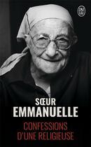 Couverture du livre « Confessions d'une religieuse » de Soeur Emmanuelle aux éditions J'ai Lu