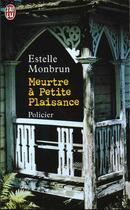 Couverture du livre « Meurtre a petite plaisance » de Estelle Monbrun aux éditions J'ai Lu