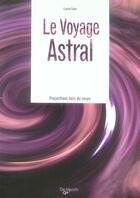 Couverture du livre « Le voyage astral » de Laura Tuan aux éditions De Vecchi