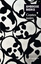 Couverture du livre « Contes noirs » de Ambrose Bierce aux éditions Rivages