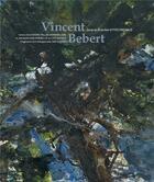 Couverture du livre « Vincent Bebert » de Yves Michaud aux éditions Somogy