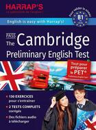 Couverture du livre « Harrap's pass ; the Cambridge prelimary english test » de Naomi Styles aux éditions Harrap's