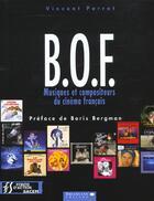 Couverture du livre « Bof ; Les Musiques De L'Ecran » de Vincent Perrot aux éditions Dreamland