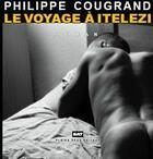 Couverture du livre « Le voyage à Itelezi » de Philippe Cougrand aux éditions Pleine Page