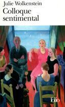 Couverture du livre « Colloque sentimental » de Julie Wolkenstein aux éditions Gallimard