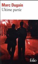 Couverture du livre « L'emprise t.3 ; ultime partie » de Marc Dugain aux éditions Gallimard