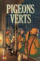 Couverture du livre « Pigeons verts » de Javi Aznarez aux éditions Casterman