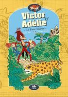 Couverture du livre « Victor et Adélie T.3 ; la pierre mystérieuse » de Laurent Audouin et Amelie Sarn aux éditions Le Lezard Noir