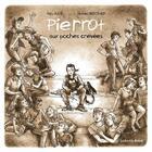 Couverture du livre « Pierrot aux poches crevées » de Mathieu Bertrand et Marie Aulne aux éditions Les Enfants Rouges