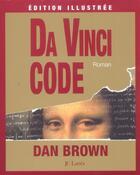 Couverture du livre « Da Vinci code » de Dan Brown aux éditions Lattes