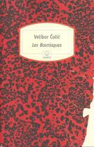 Couverture du livre « Les bosniaques - hommes, villes, barbeles » de Velibor Colic aux éditions Motifs