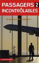 Couverture du livre « Passagers incontrôlables t.2 » de Jean-Pierre Otelli aux éditions Altipresse
