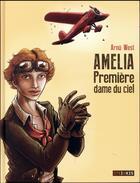 Couverture du livre « Amelia, première dame du ciel » de Arnu West aux éditions Steinkis