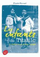 Couverture du livre « Les enfants du Titanic » de Elisabeth Navratil aux éditions Hachette Jeunesse