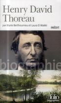 Couverture du livre « Henry David Thoreau » de Marie Berthoumieu et Laura El Makki aux éditions Gallimard