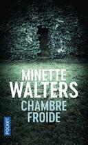 Couverture du livre « Chambre froide » de Minette Walters aux éditions Pocket