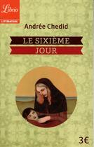 Couverture du livre « Le sixième jour » de Andree Chedid aux éditions J'ai Lu