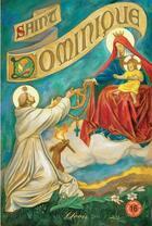Couverture du livre « Saint dominique (chemins de lumiere n 16) » de Marie-Dominique Poin aux éditions Clovis
