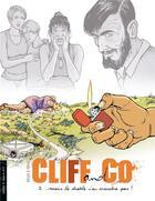 Couverture du livre « Cliff & co t.2 ; ...mais le diable n'en voudra pas ! » de Thomas Mosdi et Winoc et Devos aux éditions Bamboo