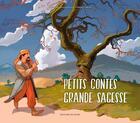 Couverture du livre « Petits contes, grande sagesse » de Sylvie De Mathuisieulx et Fabrice Weiss aux éditions Signe