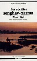 Couverture du livre « Les societes songhay-zarma - niger-mali » de Olivier De Sardan aux éditions Karthala