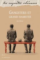 Couverture du livre « Gangsters et grand hamster » de Joel Henry aux éditions Le Verger