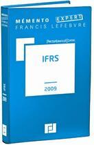 Couverture du livre « Memento Expert ; Ifrs (Edition 2009) » de Francis Lefebvre aux éditions Lefebvre