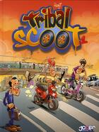 Couverture du livre « Tribal scoot t.1 » de J Morice aux éditions P & T Production - Joker