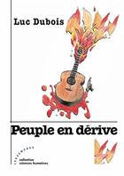 Couverture du livre « Peuple en dérive » de Luc Dubois aux éditions Les Deux Encres