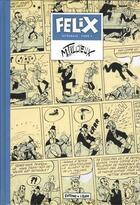 Couverture du livre « Felix intégrale t.2 » de Maurice Tillieux aux éditions Editions De L'elan