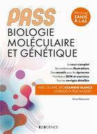 Couverture du livre « PASS biologie moléculaire et génétique » de Simon Beaumont aux éditions Ediscience