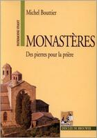 Couverture du livre « Monastères » de Michel Bouttier aux éditions Rempart