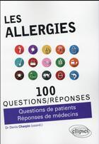 Couverture du livre « Les allergies » de Denis Charpin aux éditions Ellipses